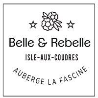 Belle et Rebelle - Auberge La Fascine