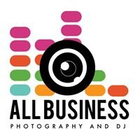 All Business | Photography and DJ