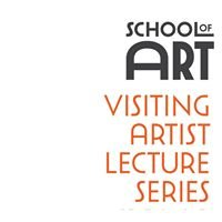 Syracuse University, School of Art, Visiting Artist Lecture Series