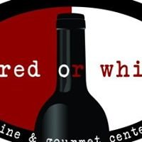 Red or White - Wine & Gourmet Center