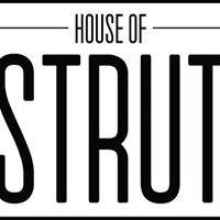 House of Strut