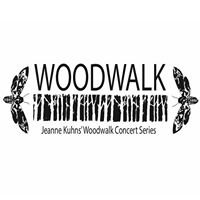 Jeanne Kuhns' Woodwalk Concert Series
