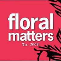 floral matters
