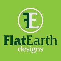 Flat Earth Designs
