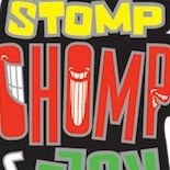 Stomp, Chomp & Roll