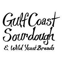 Gulf Coast Sourdough & Wild Yeast Breads