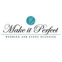 Make it Perfect: Wedding & Event Planning