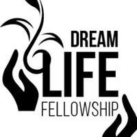 Dream Life Fellowship Christian Church