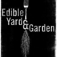 Edible Yard & Garden