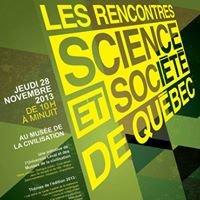 Les Rencontres science et société de Québec