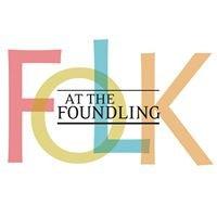 Folk at the Foundling