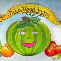 Melon Head Farm