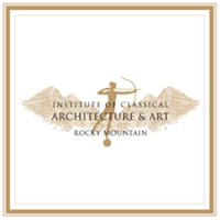 Institute of Classical Architecture & Art- Rocky Mountain Chapter