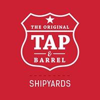 Tap & Barrel • Shipyards