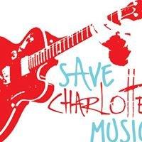 Save Charlotte Music