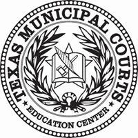 Texas Municipal Courts Education Center