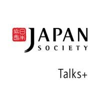 Japan Society Talks+