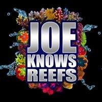 Joe Knows Reefs