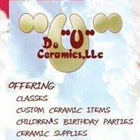 "Do ""U"" Ceramics,LLc"