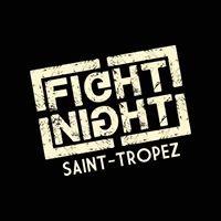 FIGHT NIGHT Saint-Tropez