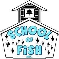 School of Fish, inc