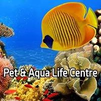 Pet & Aqua Life Centre
