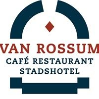 Van Rossum Cafe Restaurant Stadshotel