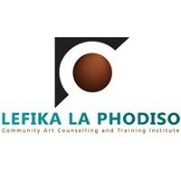 Lefika La Phodiso - Community Art Counselling & Training Institute
