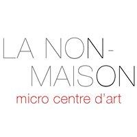 La Non-Maison micro centre d'art