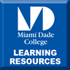 Miami Dade College - Learning Resources