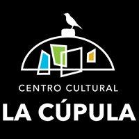 Centro Cultural la Cúpula