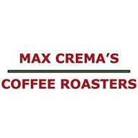 Max Crema's Coffee Roasters