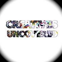 Creatives Uncovered
