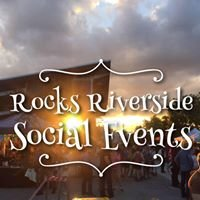 Rocks Riverside Social Events