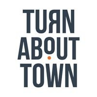 Turn About Town
