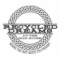 Recycled Dreams at the Silk House Cafe