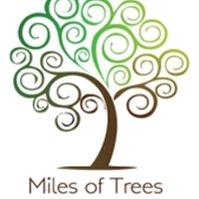 Miles of Trees