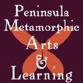 Peninsula Metamorphic Arts & Learning