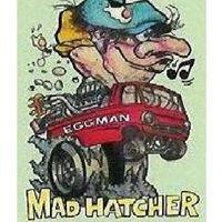Mad Hatcher