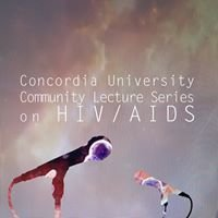 Concordia University Community Lecture Series on HIV/AIDS