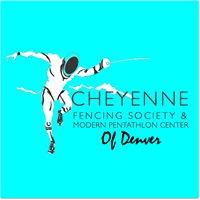 Cheyenne Fencing Society & Modern Pentathlon Center of Denver