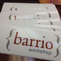 {Barrio} Workshop