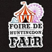 La Foire de Huntingdon / Huntingdon Fair