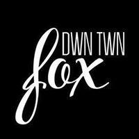 DWN. TWN. FOX