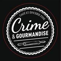 Crime et gourmandise