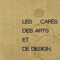 Les Cafés des Arts et de Design