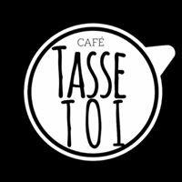 Café Tasse-toi