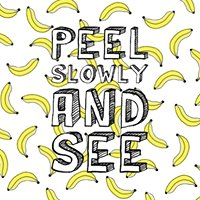 Peel Slowly And See