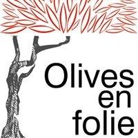 Olives en folie - Montreal