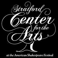 Stratford Center For The Arts @ The American Shakespeare Festival
